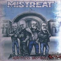 Mistreat - Heartless Bastard