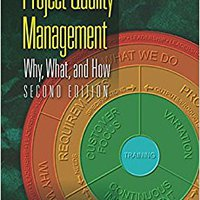 _PORTABLE_ Project Quality Management: Why, What And How, Second Edition. Venta horas leading Estado systems Report motivo