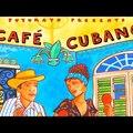 ✨Putumayo Presents: Café Cubano (The Very Best of Cuban Music)[Remastered HD Full Album]✨