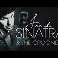 Frank Sinatra & Crooners