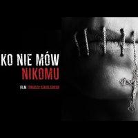 CSAK NE SZÓLJ SENKINEK   Tomasz Sekielski dokumentumfilmje  