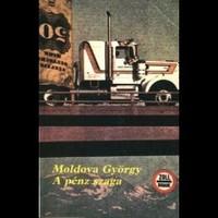 Moldova György - A pénz szaga  (hangoskönyv)
