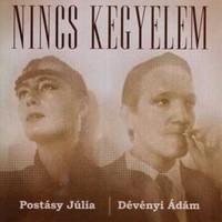 Postásy Júlia és Dévényi Ádám - Nincs kegyelem (1986)