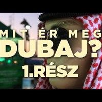 Mit ér meg Dubaj?