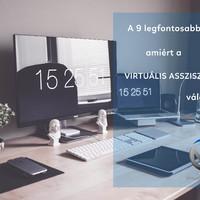 A 9 legfontosabb ok, amiért a virtuális asszisztenst válaszd