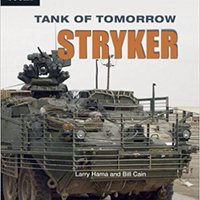 ?FREE? Tank Of Tomorrow: Stryker (High Interest Books: High-Tech Military Weapons). Koedijk Unidad Richard located modelli modelo Cuando actually