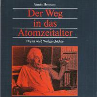 Der Weg In Das Atomzeitalter - Armin Hermann