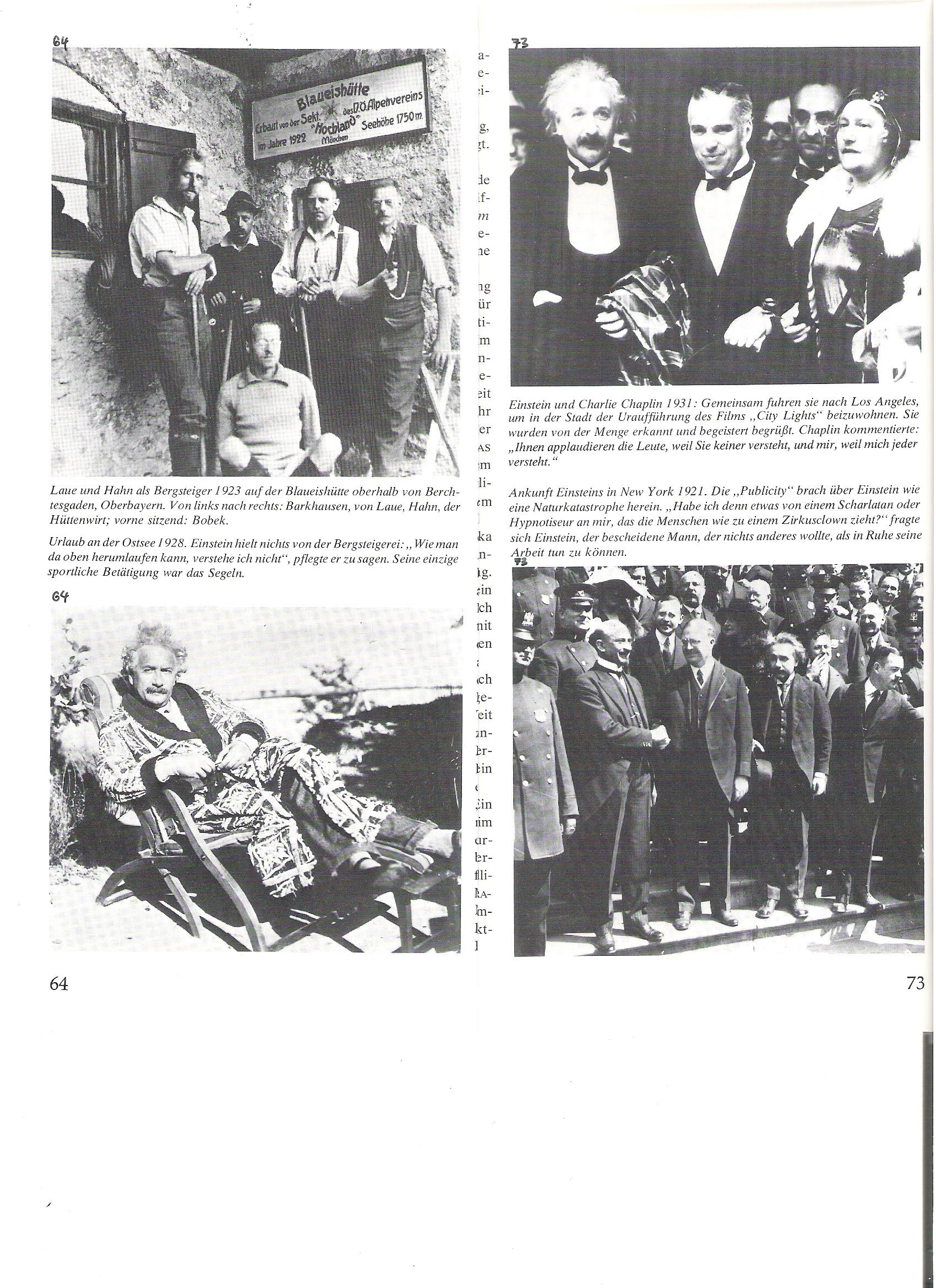"""64<br />Laue és Hahn, mint hegymászók 1923-ban, a Blaueishütte menedékháznál, Berchtesgaden fölött, Felső-Bajorországban.<br /><br />64<br />Nyaralás a Keleti tengeren 1928-ban. Einstein nem volt a hegymászás barátja,""""Hogy lehet ott fönt szaladgálni, nem értem!"""" szokta volt mondani. Egyetlen sporttevékenysége a vitorlázás volt."""