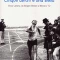 Shaul Ladany, koncentrációs táborból, olimpiákon át, gyalog, egy életen át (olimpia, 1.)