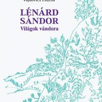 Rómából az őserdőbe, Lénárd Sándor nyomában (könyvismertető)