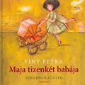 Finy Petra: Maja tizenkét babája