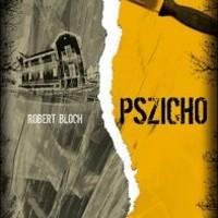 Robert Bloch: Pszicho