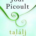 Jodi Picoult: Találj rám!