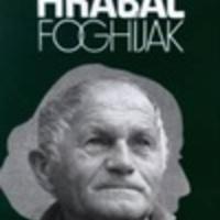 Bohumil Hrabal: Foghíjak
