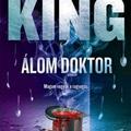 Stephen King: Álom doktor (A ragyogás 2.)