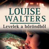 Louise Walters: Levelek a bőröndből