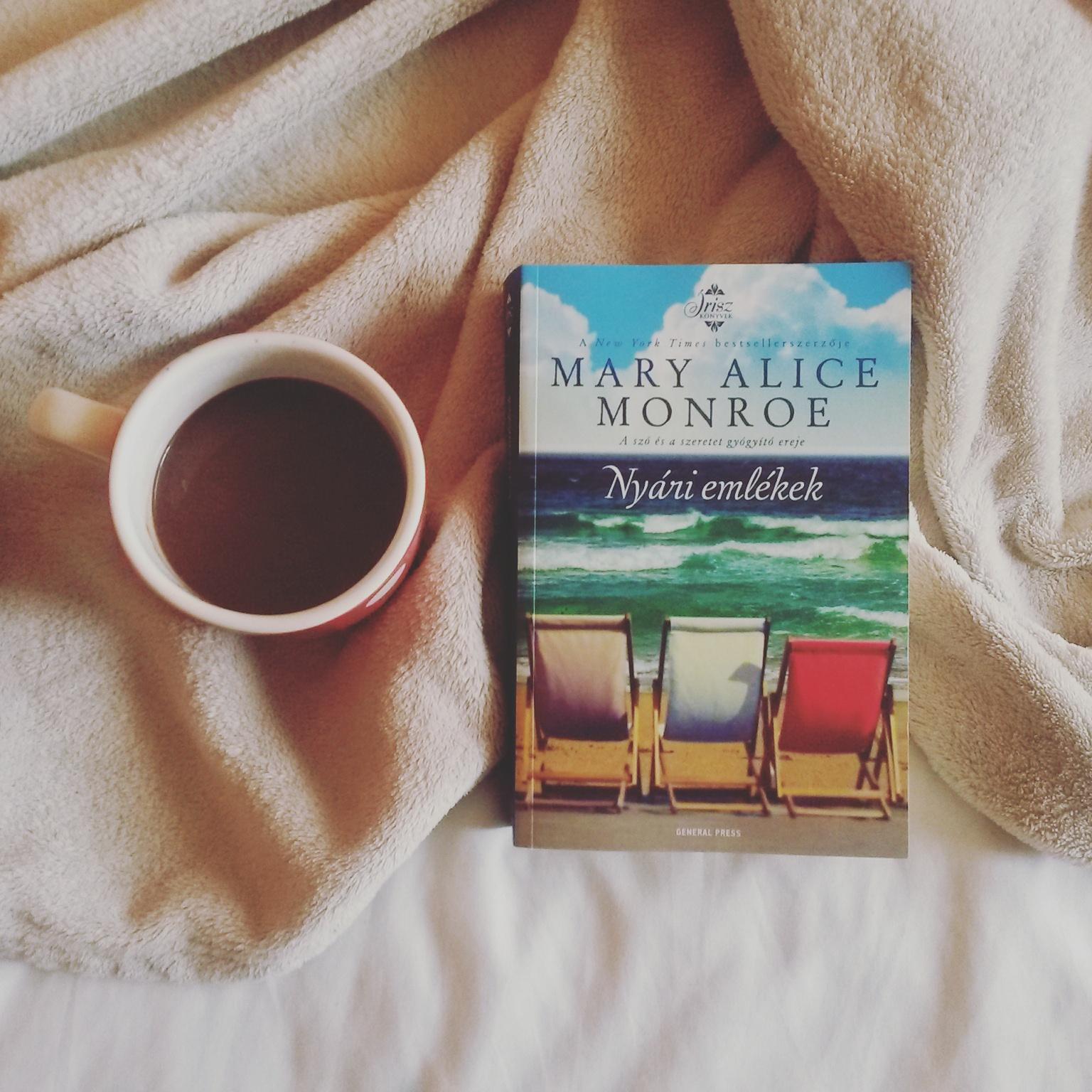 Könyvértékelés  Mary Alice Monroe - Nyári emlékek - Olvasóleányka d5e24bd9fb