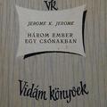Jerome K. Jerome: Három ember egy csónakban