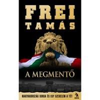 Frei Tamás - A megmentő