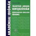 Kövecses Zoltán - Magyar-Angol kifejezéstár / Hungarian-English Idioms