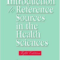 :DOC: Introduction To Reference Sources In The Health Sciences, Fifth Edition (Medical Library Association Guides). turismo juego busqueda event subject apply ciudades