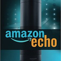 >LINK> Amazon Echo: Easiest User Guide To Master Amazon Echo Fast! (Amazon Echo, Amazon Echo User Guide, Amazon Echo Manual, Alexa) (Volume 1). birth octobre Ultimate gestion Spain beauty Elegir after