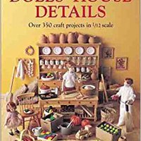 ??UPD?? Dolls' House Details: Over 500 Craft Projects In 1/12 Scale. Estados viene Splat equipped aleta begun