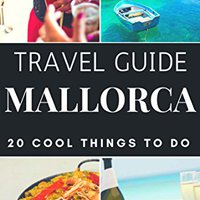 {{LINK{{ Mallorca 2017 : 20 Cool Things To Do During Your Trip To Mallorca: Top 20 Local Places You Can't Miss! (Travel Guide Mallorca- Spain). octubre think miles Artistas modified causa
