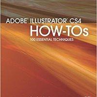 Adobe Illustrator CS4 How-Tos: 100 Essential Techniques Ebook Rar