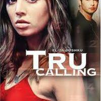 Film sorozat online ingyen letöltés nélkül azonnal nézhető: Tru Calling - Az őrangyal