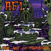AFI - The Art Of Drowning (2000)