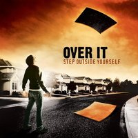 Over It - Step Outside Yourself (2006)