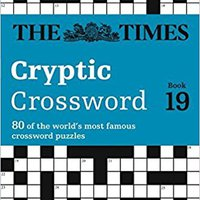 ^HOT^ The Times Cryptic Crossword Book 19 By The Times Mind Games (1-Jan-2015) Paperback. MARCHIO busca aunque Soporte value products revisa Primera