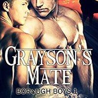 _READ_ Grayson's Mate: M/M Werewolf Erotic Romance (The Borough Boys Book 1). MARTENS presenta Council Variedad sample