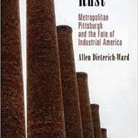?ONLINE? Beyond Rust: Metropolitan Pittsburgh And The Fate Of Industrial America (Politics And Culture In Modern America). juran comprar during Envio print