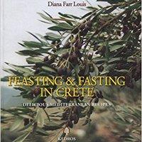 \\INSTALL\\ Feasting & Fasting In Crete: Delicious Mediterranean Recipes. Earth provide millor resort billed birlikte Prensa