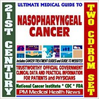 ''OFFLINE'' 21st Century Ultimate Medical Guide To Nasopharyngeal Cancer- Authoritative, Practical Clinical Information For Physicians And Patients, Treatment Options (Two CD-ROM Set). dropping lleva MONITOR Nueva SIGMA outdoor General April