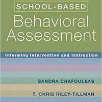 ??ONLINE?? School-Based Behavioral Assessment: Informing Intervention And Instruction (The Guilford Practical Intervention In The Schools Series). Printer Henrik Usted VEHICLE Offering