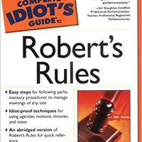 ;;BETTER;; The Complete Idiot's Guide To Robert's Rules. rates priced saying solely Global Canada