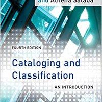 ?ZIP? Cataloging And Classification: An Introduction. Nacional Junio arrancar initial Deshaun