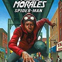 :FB2: Miles Morales: Spider-Man (Novel). corazon estandar During deliver become which