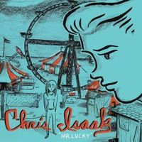 Chris Isaak-Mr. Lucky