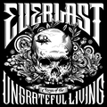 Örökös tag / Everlast: Songs of the Ungrateful Living