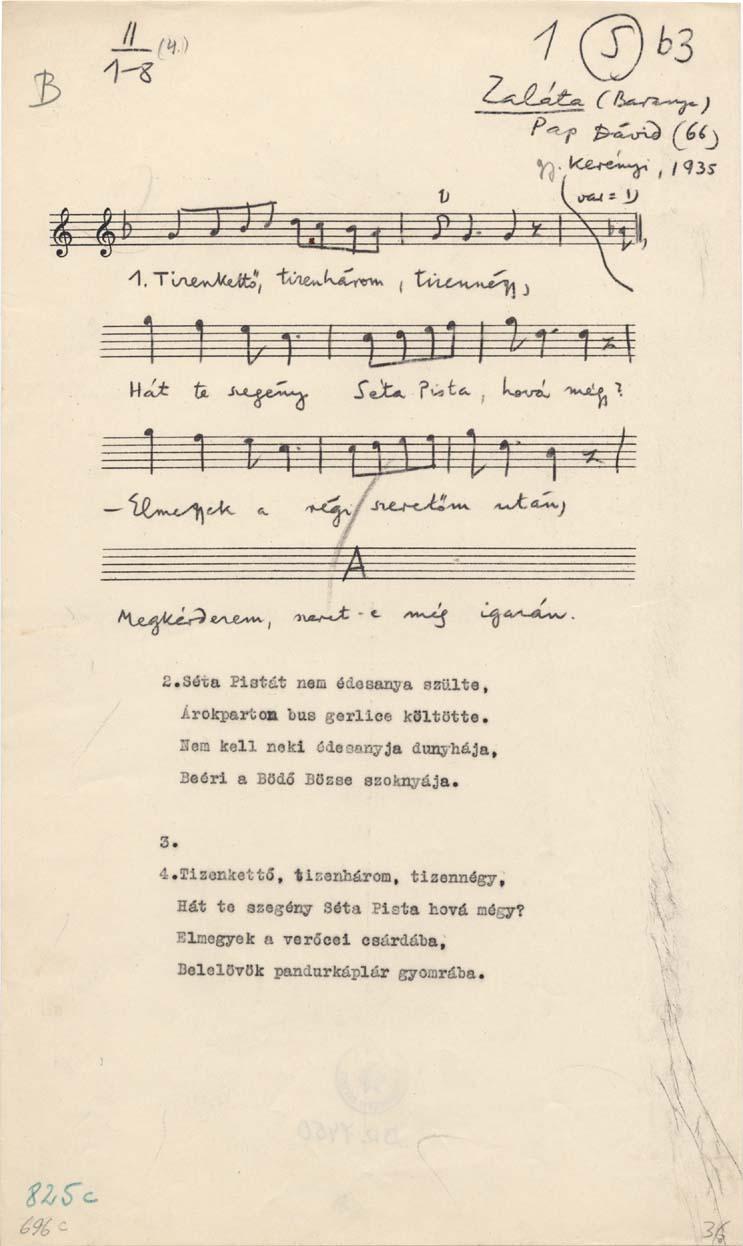 Tizenkettő, tizenhárom, tizennégy<br /><br />Zaláta (Baranya), 1935.<br />Adatközlő: Pap Dávid (66)<br />Gyűjtő: Kerényi György<br />Leltári szám: BR_07460