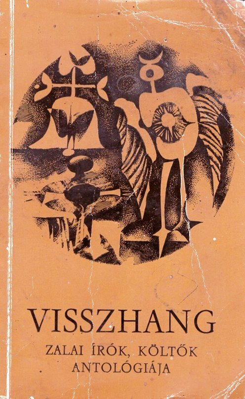 Visszhang - zalai írók, költők antológiája