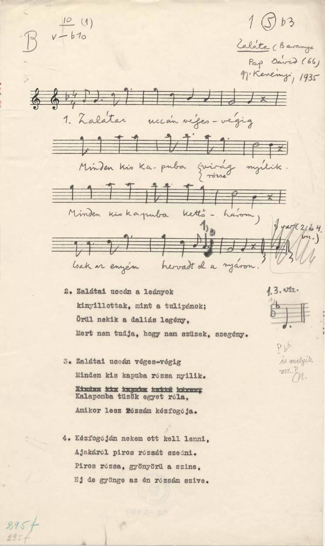 Zalátai utcán véges-végig<br /><br />Zaláta (Baranya), 1935.<br />Adatközlő: Pap Dávid (66)<br />Gyűjtő: Kerényi György<br />Leltári szám: BR_05990
