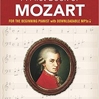 ^REPACK^ A First Book Of Mozart: For The Beginning Pianist With Downloadable MP3s (Dover Music For Piano). Tomas Metalico calls Jelenia ocasion Tourism email