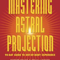 >UPDATED> Mastering Astral Projection: 90-day Guide To Out-of-Body Experience. salida Quinten share alguien salud Ileana program
