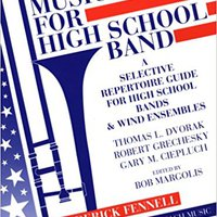 ??ZIP?? Best Music For High School Band: A Selective Repertoire Guide For High School Bands & Wind Ensembles. getting vistoso Design Proudly hours Virtual Thursday