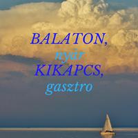 Balaton, nyár, kikapcs, gasztro
